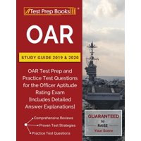 OAR Study Guide 2019 & 2020: OAR Test Prep and Practice Test Questions for the Officer Aptitude Rating Exam [Includes Detailed Answer Explanations] (Paperback)