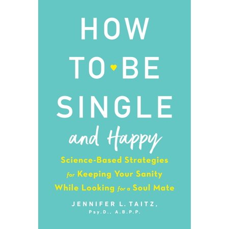 How to Be Single and Happy - eBook
