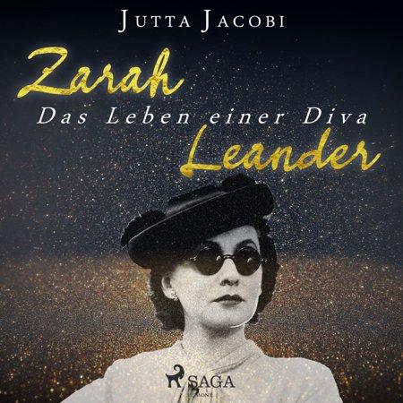 Zarah Crystal (Zarah Leander - Das Leben einer Diva (Ungekürzt) - Audiobook )
