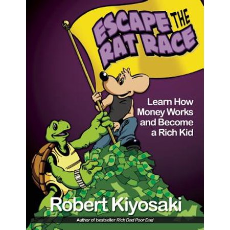 Rat From Tmnt (Rich Dad's Escape from the Rat Race : How to Become a Rich Kid by Following Rich Dad's)