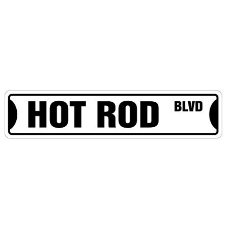 HOT ROD Aluminum Street Sign race car new collector automobile | Indoor/Outdoor |  18