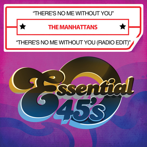 Manhattans - There's No Me Without You/There's No Me Without Yo [CD]