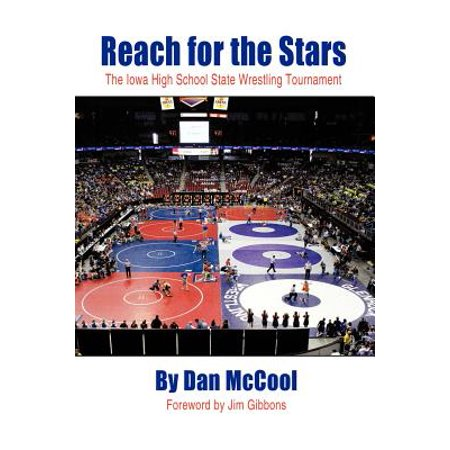Reach for the Stars : The Iowa High School State Wrestling (Iowa High School Wrestling Tournament On Tv)