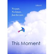 This Moment - eBook