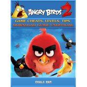 Angry Birds 2 Game Cheats, Levels, Tips Download Guide Unofficial - eBook