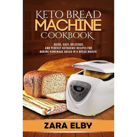 Homemade Makeup Recipes For Halloween (Keto Bread Machine Cookbook: Quick, Easy, Delicious, and Perfect Ketogenic Recipes for Baking Homemade Bread in a Bread Maker!)