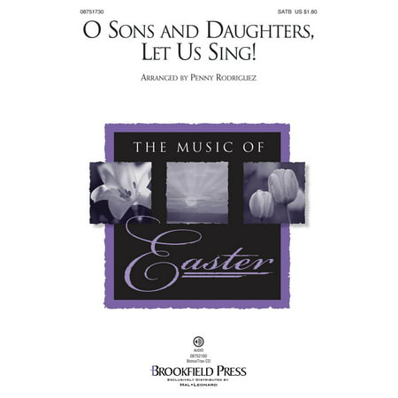 Brookfield O Sons and Daughters, Let Us Sing! SATB arranged by Penny Rodriguez - Toys R Us Brookfield