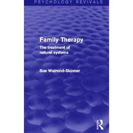 Family Therapy (Psychology Revivals): The Treatment of Natural Systems Hardcover