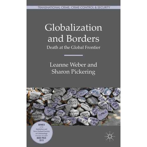 Globalization and Borders: Death at the Global Frontier