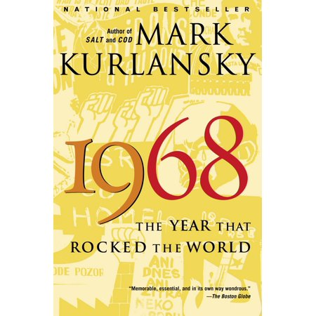 1968 : The Year That Rocked the World