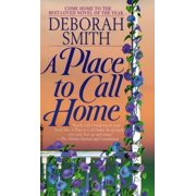 A Place to Call Home : A Novel