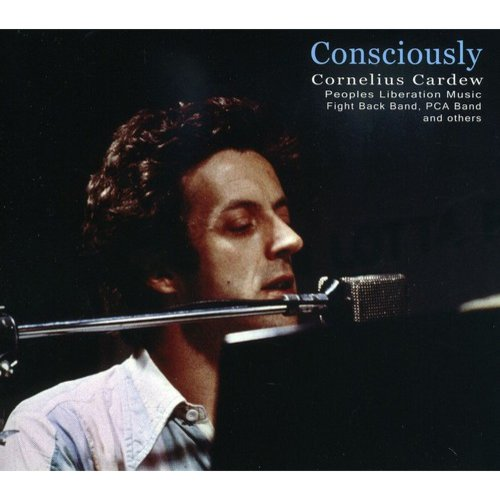 Cardew/Peoples Liberation Music & Others - Consciously [CD]