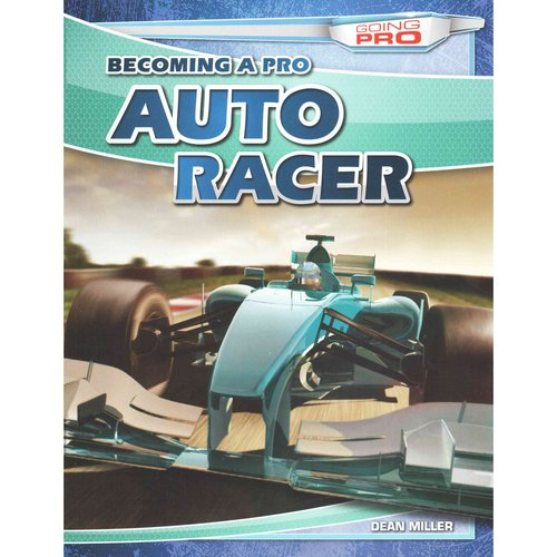 Becoming a Pro Auto Racer