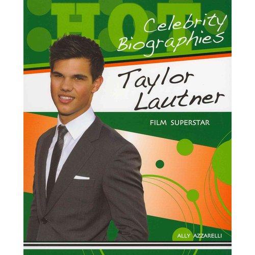 Taylor Lautner: Film Superstar
