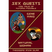Sex Quests: Two Tales of Futures Possible - eBook