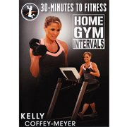 30-Minutes To Fitness: Home Gym Intervals by Bayview/widowmaker