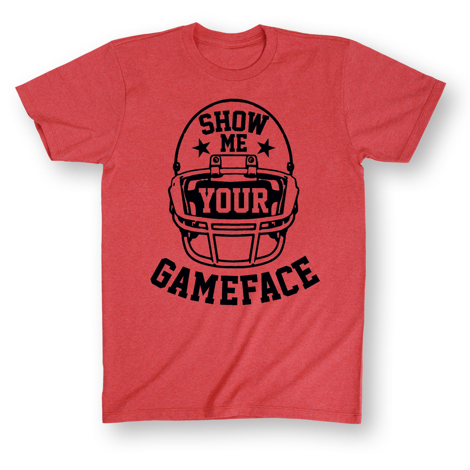 Show Me Gameface-ADULT SHORT SLEEVE TEE