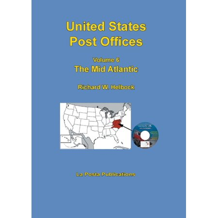 United States Post Offices Volume 6 The Mid Atlantic - eBook