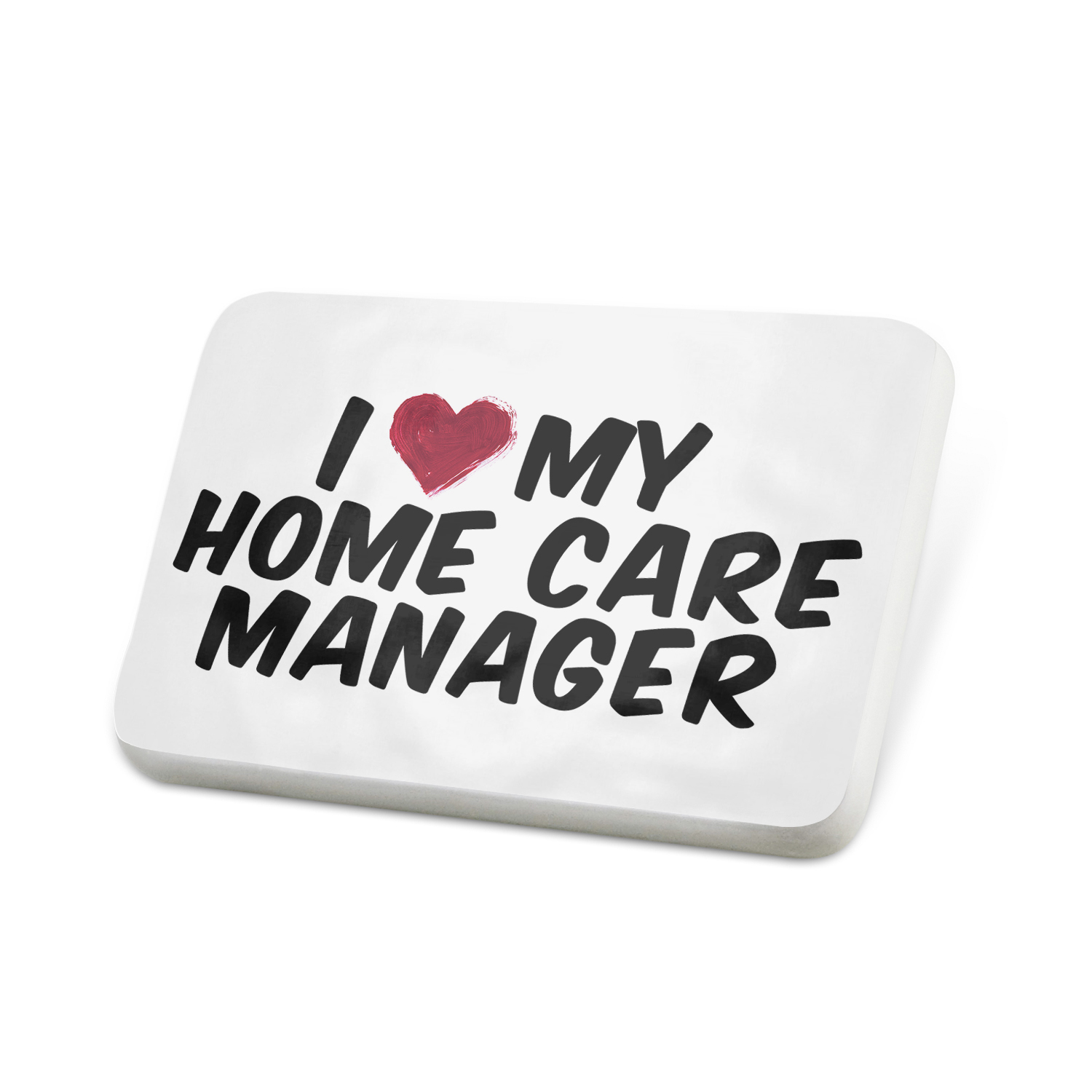Porcelein Pin I heart love my Home Care Manager Lapel Badge – NEONBLOND