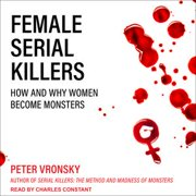 Female Serial Killers - Audiobook