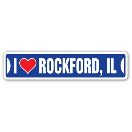I LOVE ROCKFORD, ILLINOIS Street Sign il city state us wall road décor gift (Party City Rockford Il)
