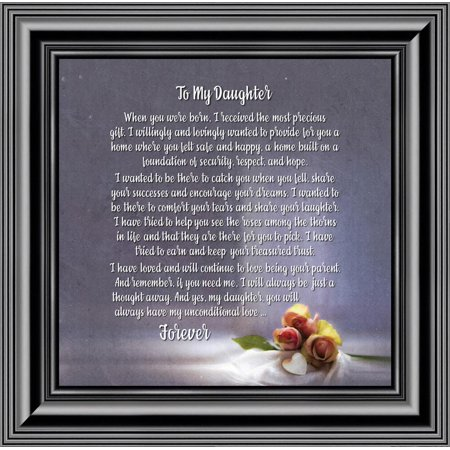 To My Daughter, Gift to my Daughter from Mom or Dad,  Picture Framed Poem, 10x10 8630 (Daddy Photo Frame)