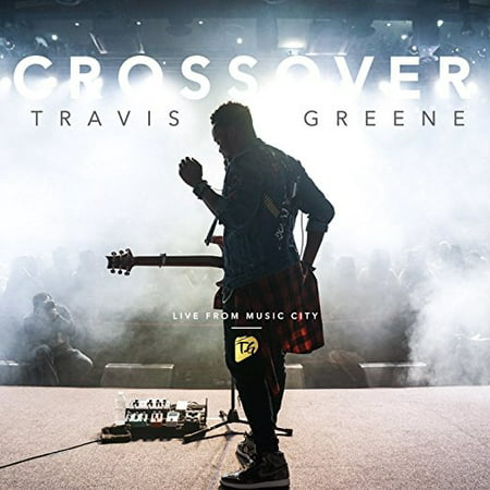 Travis Greene - Crossover: Live From Music City (CD) (Party City Disco)