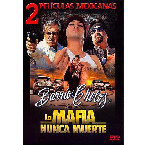 Barrio De Cholos La Mafia Nunca Muere by