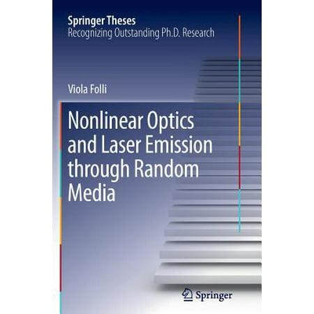 Nonlinear Optics and Laser Emission Through Random (Lasers And Nonlinear Optics By Bb Laud)