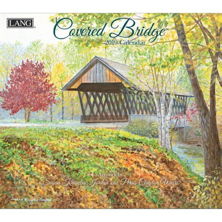 2019 WALL CALENDAR, COVERED BRIDGE