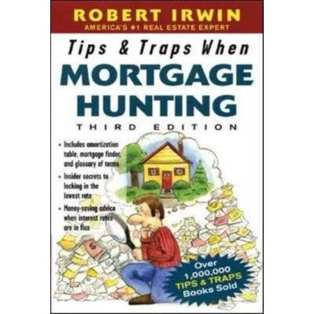 Tips   Traps When Mortgage Hunting  3 E