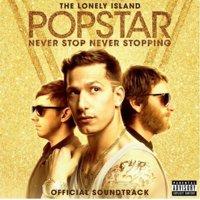 Popstar: Never Stop Never Stopping - Original Soundtrack (explicit) (CD)