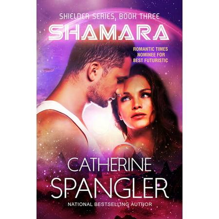 Shamara — A Science Fiction Romance (Book 3, Shielder Series) -