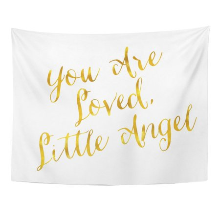 UFAEZU Faux You are Loved Little Angel Quote Gold Inspirational Wall Art Hanging Tapestry Home Decor for Living Room Bedroom Dorm 51x60 inch