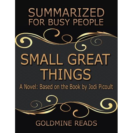 Small Great Things - Summarized for Busy People: A Novel: Based on the Book by Jodi Picoult -