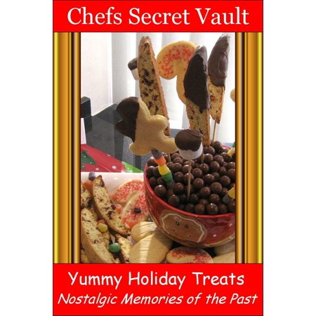 Yummy Holiday Treats: Nostalgic Memories of the Past - eBook](Yummy Halloween Treats)