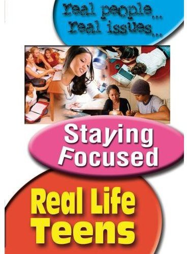 Real Life Teens: Staying Focused by VISION QUEST VIDEO