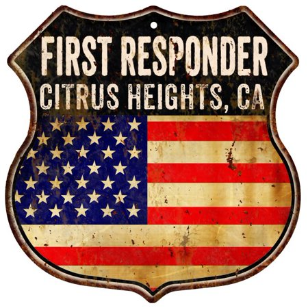 CITRUS HEIGHTS, CA First Responder American Flag 12x12 Metal Shield Sign