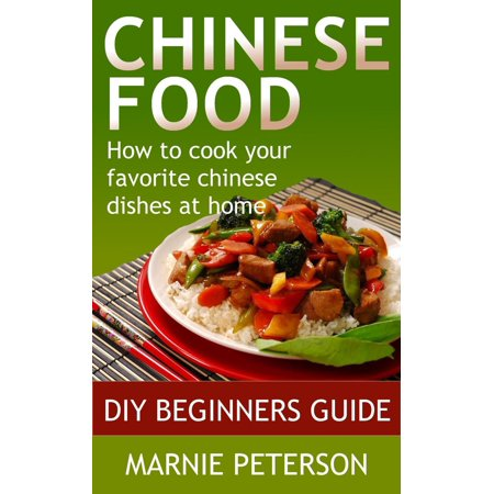 Favourite Dishes (Chinese Food: How to Cook Your Favorite Chinese Dishes At Home - eBook )