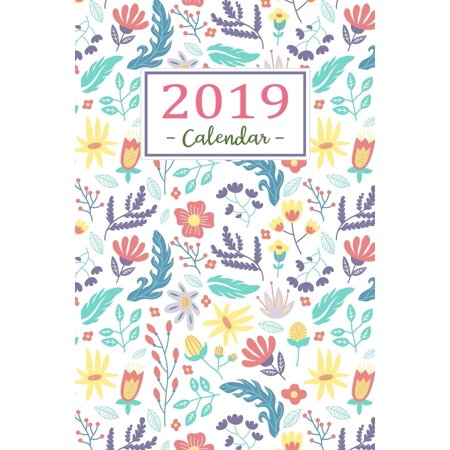 2019 calendar: daily weekly and monthly calendar planner - january 2019 to december 2019 for to do l: 9781720813637 - Calendar Planners