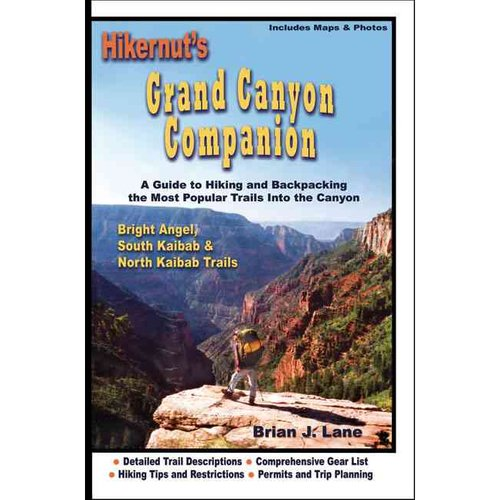 Hikernuts Grand Canyon Companion A Guide to Hiking Backpacking