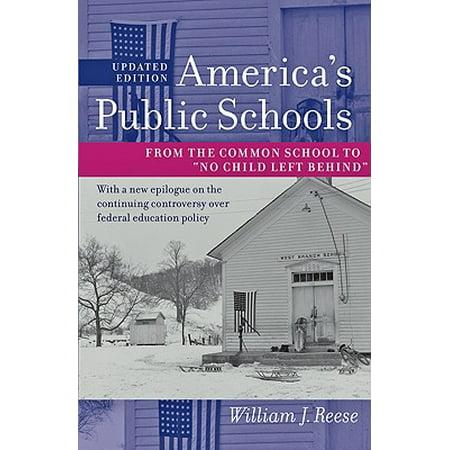 America's Public Schools : From the Common School to
