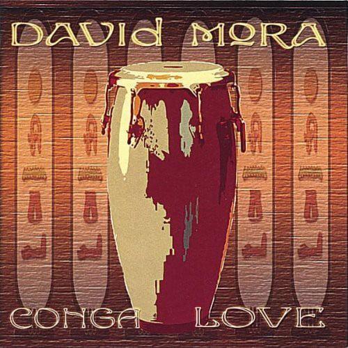 David Mora Conga Love [CD] by