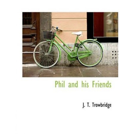 Phil and His Friends
