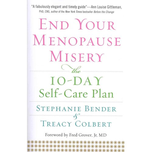 End Your Menopause Misery: The 10-Day Self-Care Plan