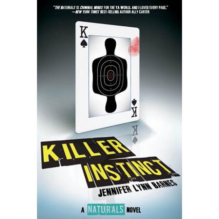 Killer Instinct ((The Naturals #2))