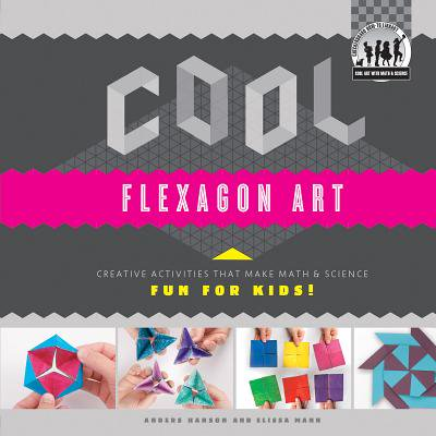 Cool Flexagon Art: Creative Activities That Make Math & Science Fun for - Cool Halloween Art Activities