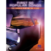 First 50 Popular Songs You Should Play on the Piano (Paperback)
