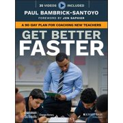 Get Better Faster: A 90-Day Plan for Coaching New Teachers (Paperback)