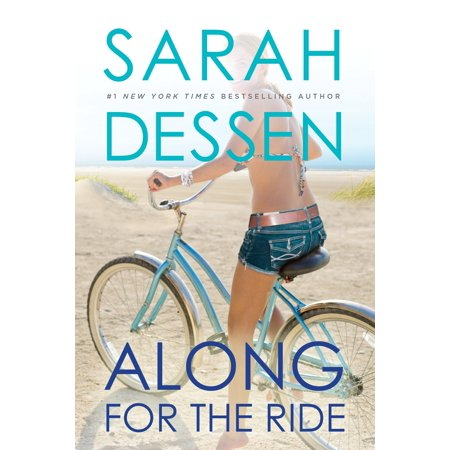 Along for the Ride (Along For The Ride Sarah Dessen Epub)